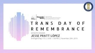 2019 Trans Day of Remembrance