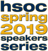 HSOC Spring 2019 Speakers Series