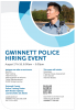 Photo of a police officer with information on the Gwinnett Police Hiring Event being held August 17-18, 2019.