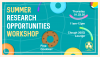 Summer Research Opportunities Workshop. Light blue background with pool floats, noodles, and a beach ball.