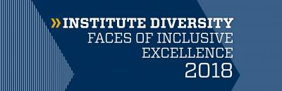 Faces of Inclusive Excellence 2018