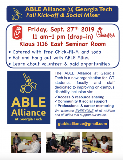 The ABLE Alliance at Georgia Tech Fall Kick-Off and Social Mixer will be held on Friday, Sept. 27.