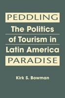 Bowman Book Published on Using Tourism to Foster Development in Latin America