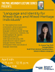 """Language and Identity for   Mixed-Race and Mixed-Heritage Individuals"""