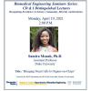 Biomedical Engineering Seminar Series: CD&I Distinguished Lectures | PRESENTED BY:  Samira Musah, Ph.D. Assistant Professor Duke University | April 19, 2 p.m. | Faculty Host: Dr. Maysam Nezafati     A Community, Diversity & Inclusion Distinguished Lecture, recognizing excellence in science, community, diversity, and inclusion.