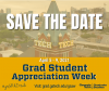 Grad Student Appreciation Week Save the Date