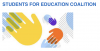 "Cartoon hands overlapping. The text ""Students for Education Coalition"" is in blue at the top."