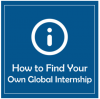 How to Find Your Own Global Internship